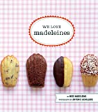 img - for We Love Madeleines book / textbook / text book