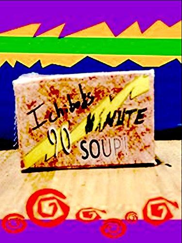 90 minute Soup