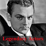 Legendary Actors 2017: The Greatest Actors of Hollywood's Golden Age (Calvendo People)