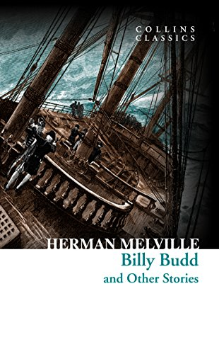 Herman melville - Billy Budd and Other Stories (Collins Classics)