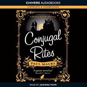 Conjugal Rites | [Paul Magrs]