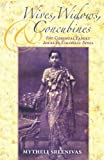 Wives, Widows, and Concubines: The Conjugal Family Ideal in Colonial India (Contemporary Indian Studies)