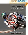 Troy Bayliss: A Faster Way