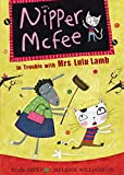 Rose Impey Nipper McFee: 4: In Trouble with Mrs Lulu Lamb