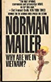 Why are We in Vietnam? (0030599776) by Norman Mailer