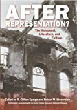 img - for After Representation?: The Holocaust, Literature, and Culture book / textbook / text book