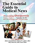 img - for The Essential Guide to Medical News (Overcoming Osteoporosis) book / textbook / text book