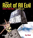 img - for The Root of All Evil by Illiad, Herbstman, Bob (2001) Paperback book / textbook / text book