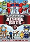 Transformers Rescue Bots - Roll To Th...