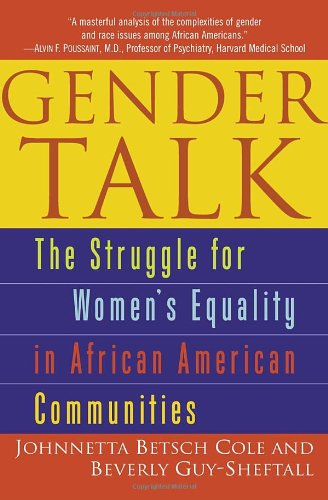 Gender Talk: The Struggle For Women's Equality in African...