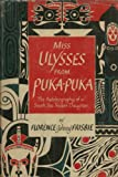 img - for Miss Ulysses from Puka-Puka: The Autobiography of a South Sea Trader's Daughter book / textbook / text book
