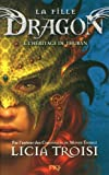 """Afficher """"La Fille du dragon n° 1<br /> L'héritage de Thuban"""""""
