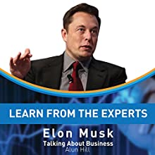 Learn from the Experts: Elon Musk Audiobook by Alun Hill Narrated by Kelly Rhodes