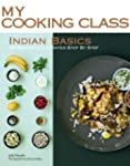 Indian Basics: 82 Recipes Illustrated...