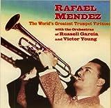echange, troc Rafael Mendez - World's Greatest Trumpet 5