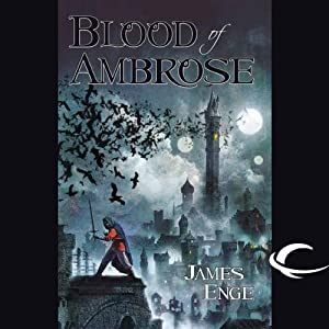 Blood of Ambrose | [James Enge]