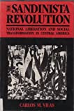 img - for The Sandinista Revolution: National Liberation and Social Transformation in Central America book / textbook / text book