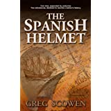 The Spanish Helmet (Dr. Matthew Cameron Series Book 1)by Greg Scowen