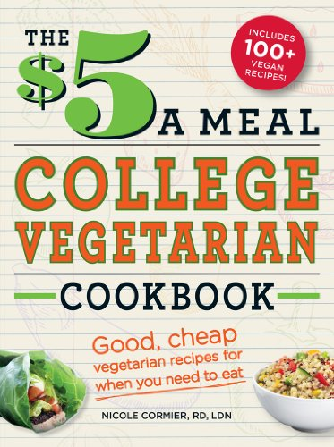 Download The  a Meal College Vegetarian Cookbook: Good, Cheap Vegetarian Recipes for When You Need to Eat (Everything Books)