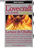 echange, troc H. P. (Howard Phillips) Lovecraft, August Derleth - La trace de Cthulhu