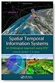 Spatial Temporal Information Systems: An Ontological Approach using STK®