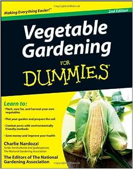 Vegetable gardening for dummies charlie nardozzi the for National gardening association