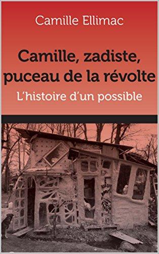 Camille, zadiste, puceau de la révolte