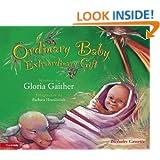 Ordinary Baby, Extraordinary Gift