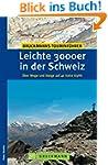 Leichte 3000er in der Schweiz: �ber W...
