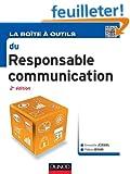 La Bo�te � outils du Responsable Communication - 2e �d.