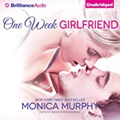 One Week Girlfriend: A Novel | [Monica Murphy]