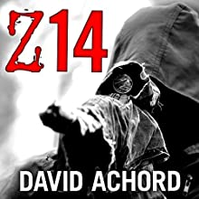 Z14: Zombie Rules, Book 2 (       UNABRIDGED) by David Achord Narrated by Graham Halstead
