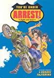You're Under Arrest!: Lights and Siren! (1569714320) by Kosuke Fujishima
