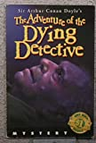 Adventure of the Dying Detective, The