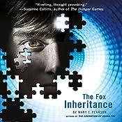 The Fox Inheritance: The Jenna Fox Chronicles, Book 2   Mary E. Pearson