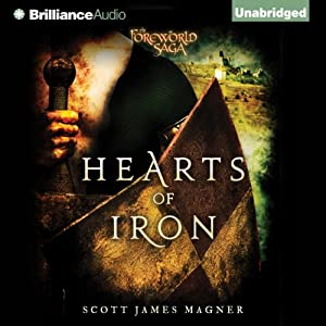 Hearts of Iron: A Foreworld SideQuest (The Foreworld Saga) | [Scott James Magner]