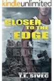 Closer to the Edge (Playing With Fire #4)