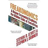 Freakonomics: A Rogue Economist Explores the Hidden Side of Everything ~ Steven D. Levitt