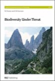 img - for Biodiversity Under Threat: RSC (Issues in Environmental Science and Technology) book / textbook / text book