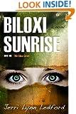 Biloxi Sunrise (The Biloxi Series Book 1)