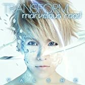 TRANSFORM/marvelous road (初回限定盤A)