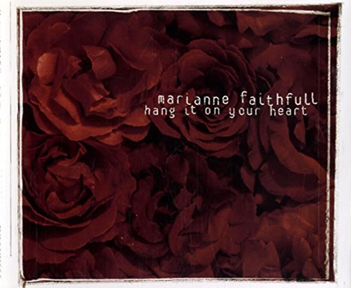 Marianne Faithfull - Hang It On Your Heart - Zortam Music