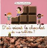 echange, troc Karine Harel - D'où vient le chocolat de ma tablette ?