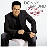 Love Songs of the '70s ~ Donny Osmond