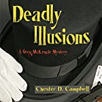 Deadly Illusions: Greg McKenzie, Book 3 | Chester Campbell
