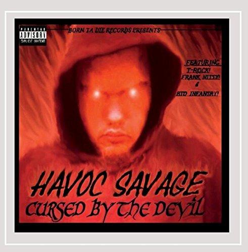 Havoc Savage - Cursed By the Devil [Explicit]