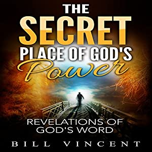 The Secret Place of God's Power Audiobook