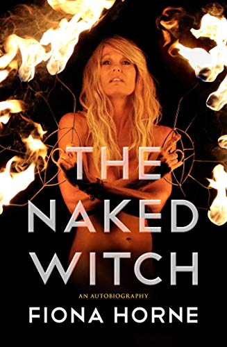 Image for The Naked Witch: An Autobiography