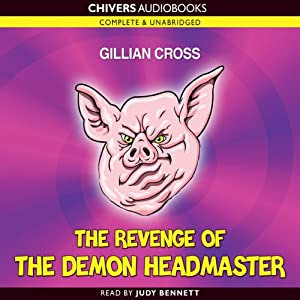 The Revenge of the Demon Headmaster | [Gillian Cross]