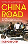 China Road: One Man's Journey into th...